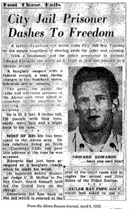 Edwards escapes April 6th 1955