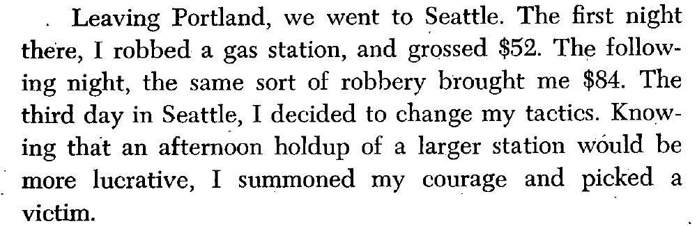 Seattle and Metamorphosis of a Criminal