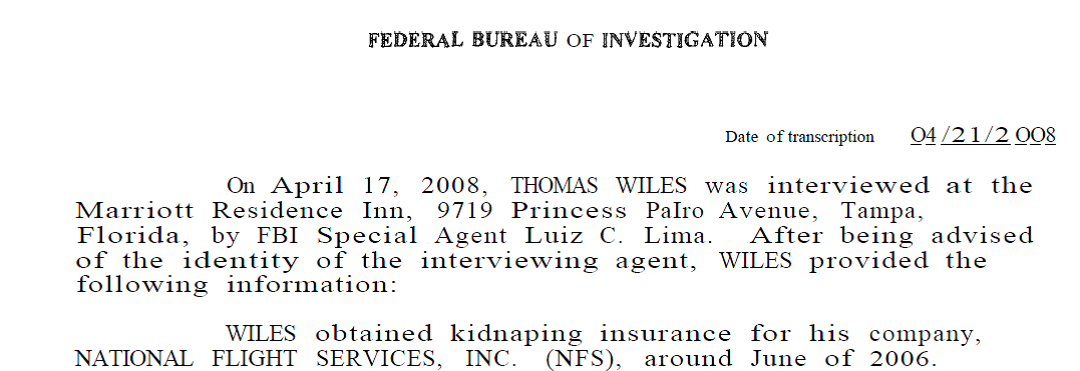 Tom Wiles Obtains Kidnapping Insurance